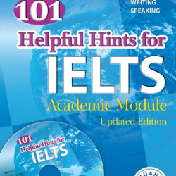 101 Helpful Hints for IELTS Academic Module Updated Edition
